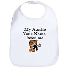 My Auntie Loves Me Tiger (Custom) Bib