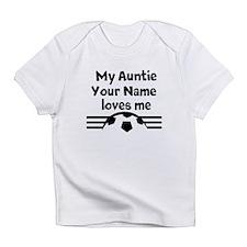 My Auntie Loves Me Soccer (Custom) Infant T-Shirt