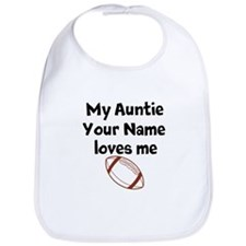 My Auntie Loves Me Football (Custom) Bib