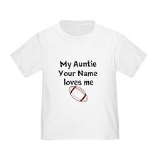 My Auntie Loves Me Football (Custom) T-Shirt