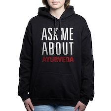Ayurveda - Ask Me About Women's Hooded Sweatshirt