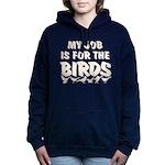 Job for the Birds Women's Hooded Sweatshirt