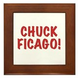 Chuck Ficago! Framed Tile