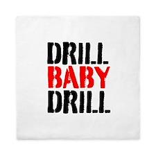 Drill Baby Drill Queen Duvet