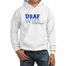 USAF wife in training Hoodie
