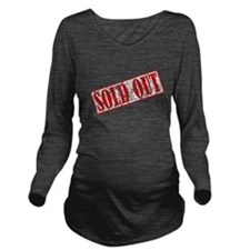 Sold Out Long Sleeve Maternity T-Shirt