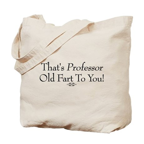 Professor Old Fart Tote Bag