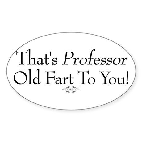 Professor Old Fart Oval Sticker