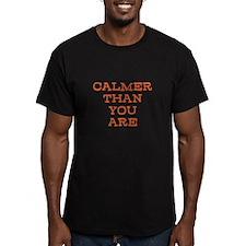 Calmer Than You Are Lebowski T-Shirt