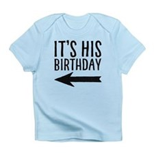 It's His Birthday (left Arrow) Infant T-Shirt