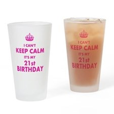 I Cant Keep Calm Its My Birthday Drinking Glass