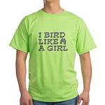 I Bird Like a Girl Green T-Shirt