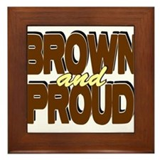 Brown and Proud Framed Tile