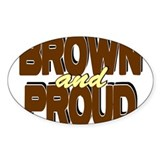Brown and Proud Oval Decal