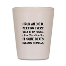 OCD Cleaning House Shot Glass