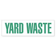 YardWaste Bumper Bumper Sticker