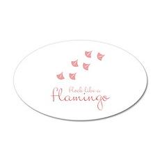 Flock Like A Flamingo Wall Decal