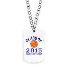 Class Of 2015 Basketball Dog Tags