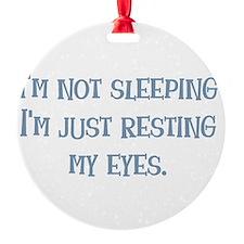 Resting My Eyes Round Ornament