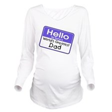 Worlds Greatest Dad Long Sleeve Maternity T-Shirt