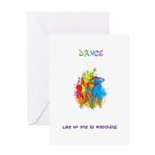 Dance Like No One Is Watching Card Greeting Cards