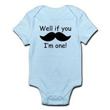 Well If You Mustache Im One Body Suit