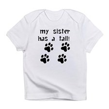 My Sister Has A Tail Infant T-Shirt
