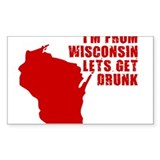 WISCONSIN SHIRT LETS GET DRUN Sticker (Rectangular