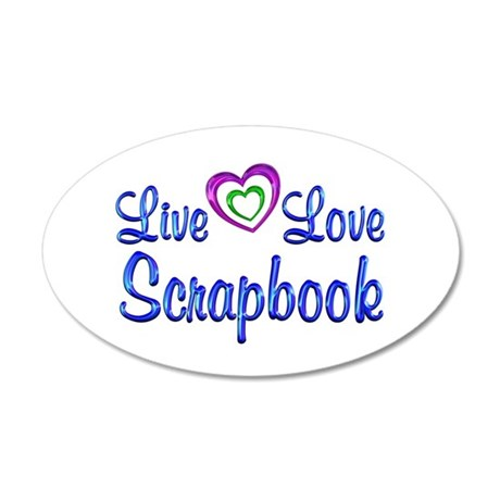 Live Love Scrapbook 20x12 Oval Wall Decal