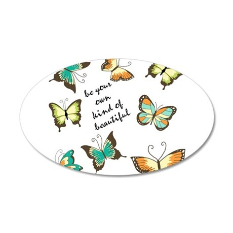 Be Your Own Beautiful Butterflies Wall Decal