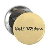"Golf Widow 2.25"" Button (10 pack)"