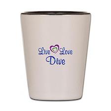 Live Love Dive Shot Glass