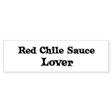 Red Chile Sauce lover Bumper Bumper Sticker