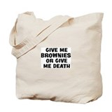 Give me Brownies Tote Bag