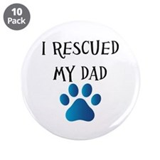 "I Rescued My Mom (Dog Rescue) 3.5"" Button (10 pack"