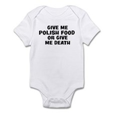 Give me Polish Food Infant Bodysuit