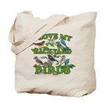 I Love My Backyard Birds Tote Bag