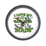 I Love My Backyard Birds Wall Clock
