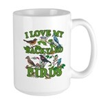 I Love My Backyard Birds Large Mug