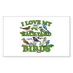 I Love My Backyard Birds Sticker (Rectangle)