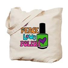 Peace Love Polish Tote Bag
