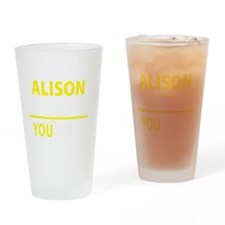 Funny Alison Drinking Glass