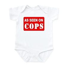 As Seen On Cops Infant Bodysuit
