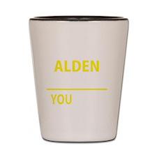 Funny Alden Shot Glass