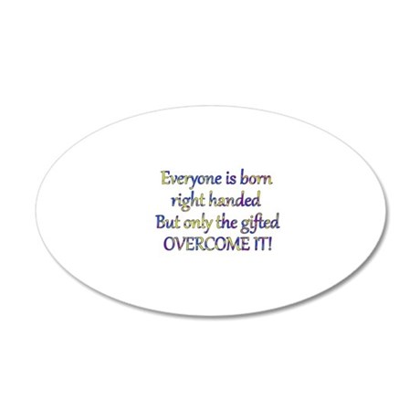 Lefties Rule Design 3 20x12 Oval Wall Decal