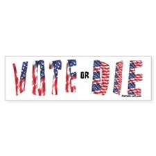 Vote or Die American Flag Bumper Bumper Sticker