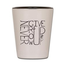 never give up/grow up 3 Shot Glass
