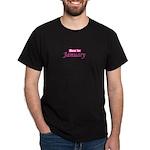 Due In Janury Dark T-Shirt