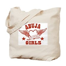 Abuja has the best girls Tote Bag
