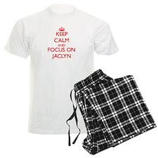 Keep Calm and focus on Jaclyn Pajamas